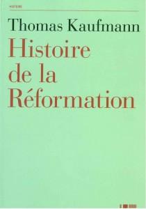 Kaufmann histoire reformation