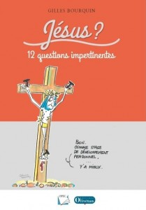 Bourquin Jesus 12 questions impertinentes